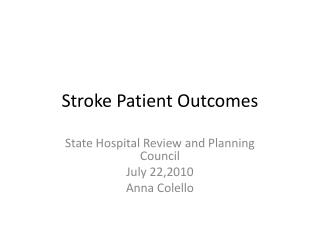 Stroke Patient Outcomes