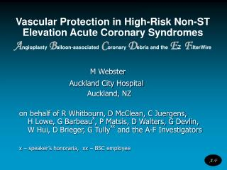 Vascular Protection in High-Risk Non-ST Elevation Acute Coronary Syndromes