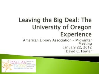 Leaving the Big Deal: The University of Oregon Experience