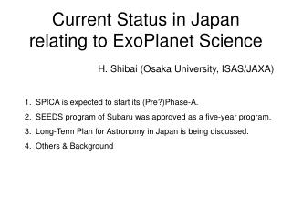Current Status in Japan relating to ExoPlanet Science