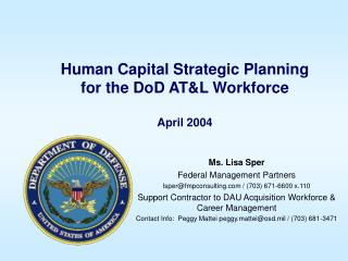 Human Capital Strategic Planning for the DoD AT&L Workforce April 2004