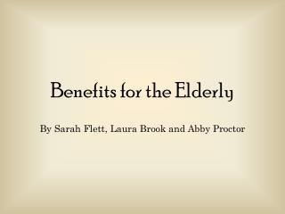 Benefits for the Elderly