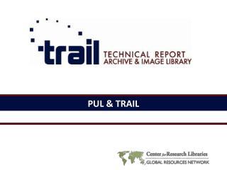 PUL & TRAIL