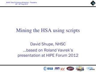 Mining the HSA using scripts