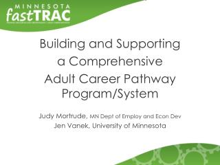 Building and Supporting  a Comprehensive  Adult Career Pathway Program/System