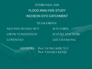 HYDROASIA 2008 FLOOD ANALYSIS STUDY INCHEON GYO CATCHMENT
