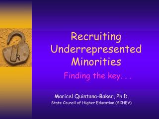 Recruiting Underrepresented Minorities