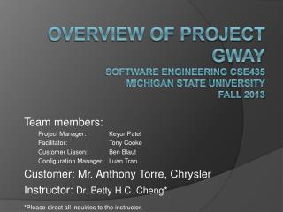 Overview of Project GWAY Software Engineering CSE435 Michigan State University Fall 2013