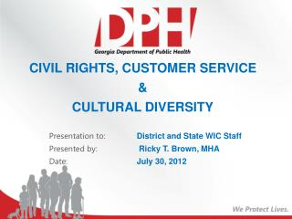 CIVIL RIGHTS, CUSTOMER SERVICE  &  CULTURAL DIVERSITY
