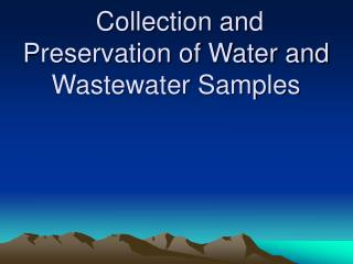 Collection and Preservation of Water and Wastewater Samples