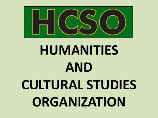HUMANITIES  AND  CULTURAL STUDIES ORGANIZATION