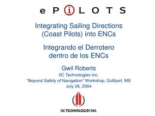 "Gwil Roberts IIC Technologies Inc. ""Beyond Safety of Navigation"" Workshop, Gulfport, MS"