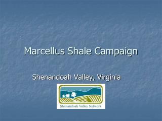 Marcellus Shale Campaign