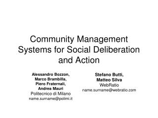 Community Management Systems for Social Deliberation and Action