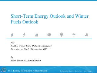 Short-Term Energy Outlook and Winter Fuels Outlook
