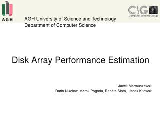 Disk Array Performance Estimation