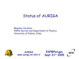 Status of AURIGA