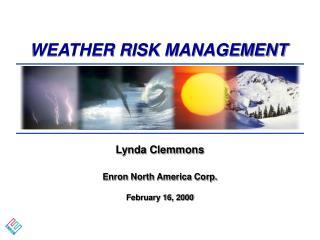 WEATHER RISK MANAGEMENT