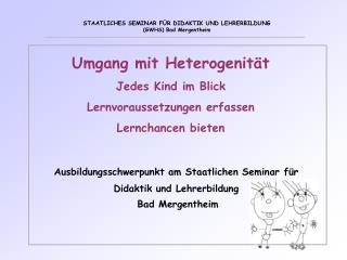 Ausbildungsschwerpunkt am Staatlichen Seminar für Didaktik und Lehrerbildung