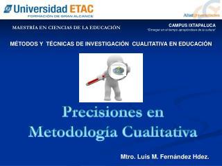 MÉTODOS  Y  TÉCNICAS DE INVESTIGACIÓN   CUALITATIVA EN EDUCACIÓN