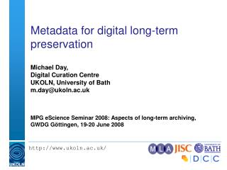 Metadata for digital long-term preservation