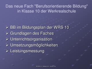 """Das neue Fach """"Berufsorientierende Bildung"""" in Klasse 10 der Werkrealschule"""