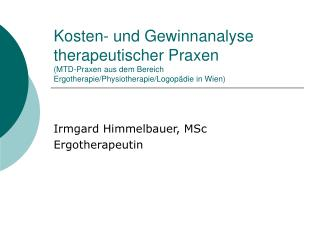 Irmgard Himmelbauer, MSc Ergotherapeutin