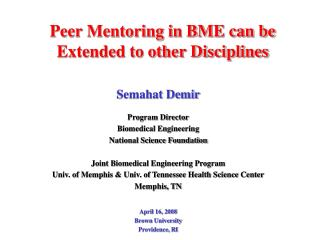 Peer Mentoring in BME can be Extended to other Disciplines