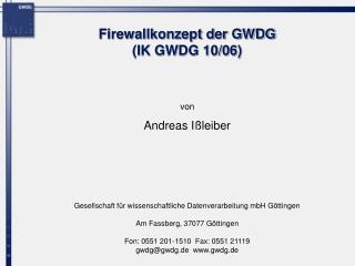 Firewallkonzept der GWDG (IK GWDG 10/06)