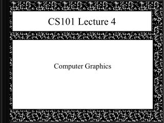 CS101 Lecture 4