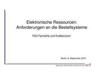 Elektronische Ressourcen: Anforderungen an die Bestellsysteme