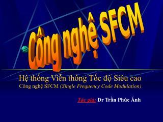 C�ng ngh? SFCM