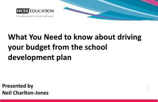 What You Need to know about driving your budget from the school development plan