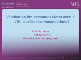 Vaccination des personnes vivant avec le VIH : quelles recommandations ?