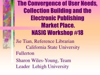 Jie Tian, Reference LibrarianCalifornia State University Fullerton