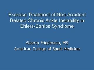 Exercise Treatment of Non-Accident Related Chronic Ankle Instability in Ehlers-Danlos Syndrome