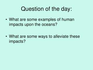 Question of the day: