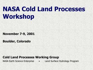 NASA Cold Land Processes Workshop