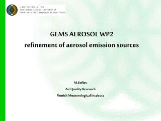 GEMS AEROSOL WP2  refinement of aerosol emission sources