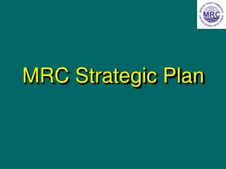 MRC Strategic Plan