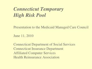 Connecticut Temporary  High Risk Pool