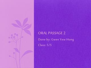 Oral passage 2