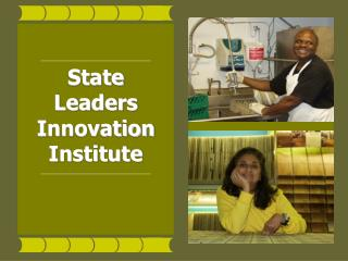 State Leaders  Innovation Institute