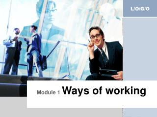 Module 1  Ways of working
