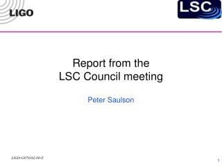 Report from the  LSC Council meeting