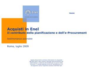 Acquisti in Enel Il contributo della pianificazione e dell'e-Procurement testimonianza aziendale