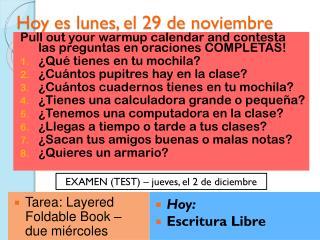 Hoy  es lunes , el 29 de  noviembre