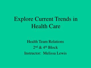 Explore Current Trends in Health Care