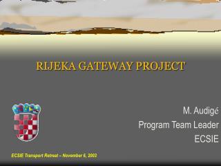 RIJEKA GATEWAY PROJECT