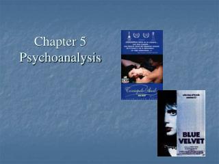 Chapter 5 Psychoanalysis